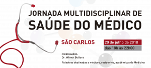 JORNADA MULTIDISCIPLINAR DE SAÚDE DO MÉDICO @ APM São Carlos | São Paulo | Brasil